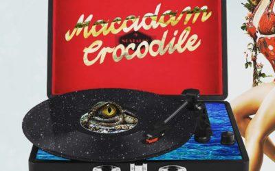 Macadam Crocodile, c'est super